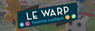 Le Warp Taverne Ludique